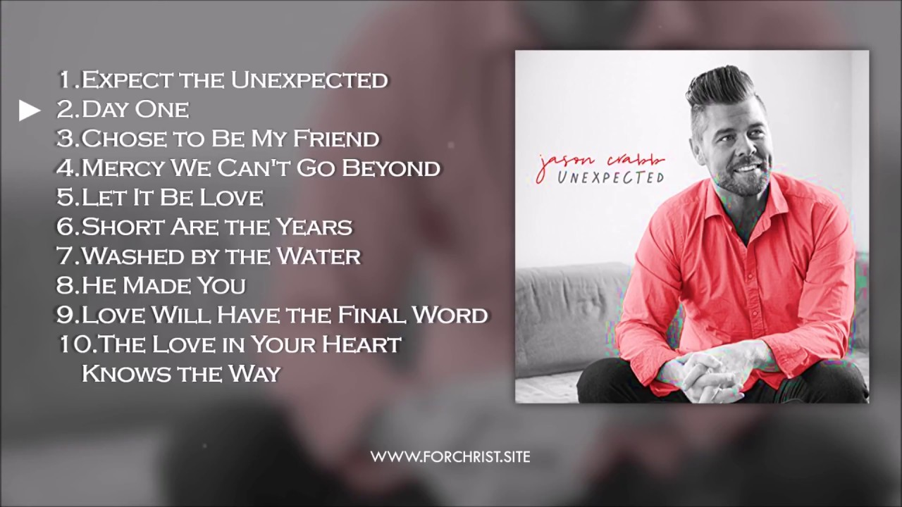 Unexpected - Jason Crabb's New Album Preview