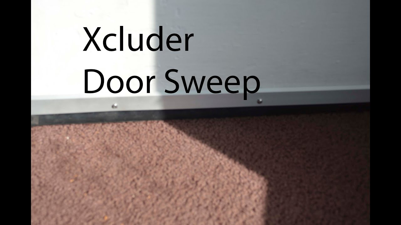 Xcluder Door Sweep - YouTube & New!! Xcluder Door Sweep - YouTube