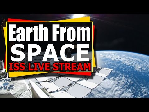 NASA Live - Earth From Space - ISS Live Stream 2nd ISS live feed From International Space Station