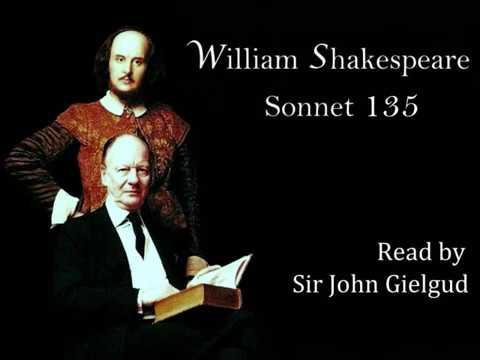 Sonnet 135 By William Shakespeare - Read By John Gielgud