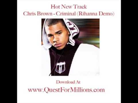 Chris Brown - Criminal (Rihanna Demo)