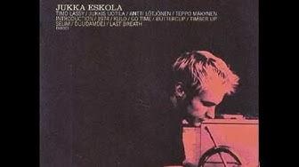 Jukka Eskola  - Jukka Eskola (Full Album)