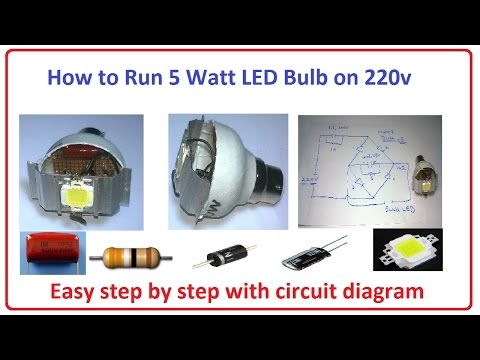 How to Run 5 Watt LED Bulb on 220v - easy step by step with ...  Led Circuit Diagram on