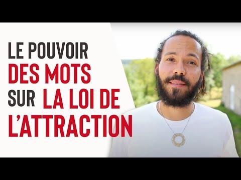 LE POUVOIR DES MOTS SUR LA LOI DE L'ATTRACTION - YouTube