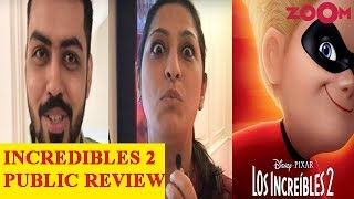 'Incredibles 2' Public Movie Review Out | Hit Or Flop?