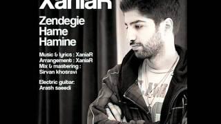 XaniaR -- Zendegie Hame Hamine NEW 2012