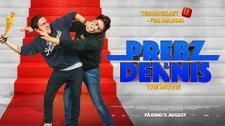 Trailer | Prebz & Dennis: The Movie | PÅ KINO 11. AUGUST
