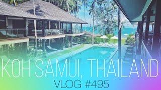 vlog #495 - Precious moments in Koh Samui, Thailand