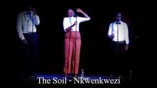The Soil - Inkwenkwezi [HD]