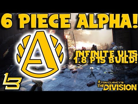 Alpha Bridge 6 Piece Bonus - INSANE! (The Division)