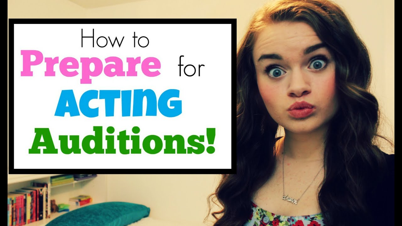 How to Prepare for Acting Auditions! - YouTube
