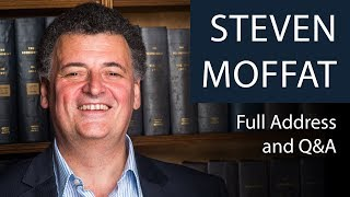 Steven Moffat | Full Talk and Q&A | Oxford Union