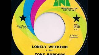 Tony Borders -  Lonely Weekend