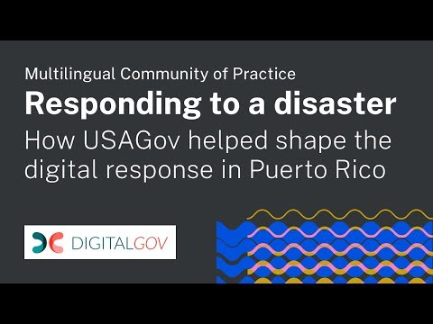 Responding to a Disaster: How USAGOV Helped Shape the Digital Response in Puerto Rico