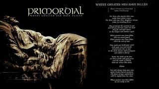 Primordial - 2014 - Where Greater Men Have Fallen (full album)