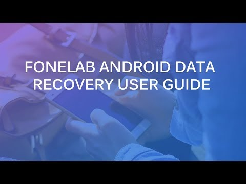 OFFICIAL] Recover Lost Files with FoneLab for Android