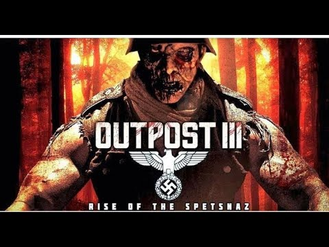 Download Latest Horror Movie Outpost 3 Full HD |  latest English Subtitles horror full movie's