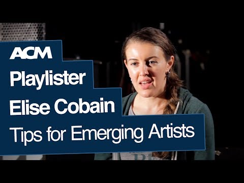 Playlister Elise Cobain's Top Tips for Emerging Artists