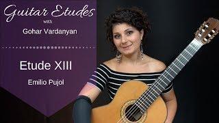Etude XIII (Scale Etude) by Emilio Pujol | Guitar Etudes with Gohar Vardanyan