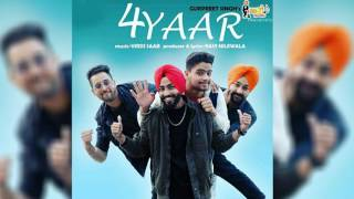 4 Yaar ( Audio Song ) | Gurpreet Singh | Swagy Recordz | Latest Punjabi Songs 2017