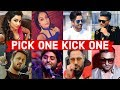 Pick One Kick One (Bollywood Singers)