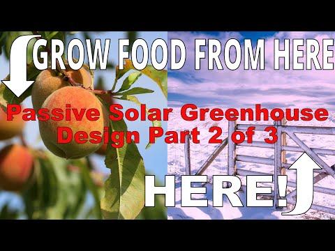 Passive Solar Greenhouse Design Pt 2/3: Heating, Glazing and Ventilating Greenhouses