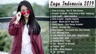 Lagu Pop Indonesia Terbaru 2019 Hits Saat Ini Enak Didengar