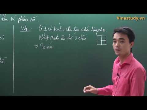 Toán lớp 4 - Mở đầu về phân số - Thầy Nguyễn Thành Long
