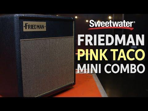 Friedman Pink Taco Mini Combo Amplifier Review
