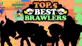 TOP 5 BEST BRAWLERS FOR SHOWDOWN | BRAWL STARS GAMEPLAY