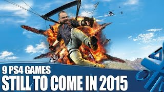 9 Super Exciting Ps4 Games Still To Come In 2015