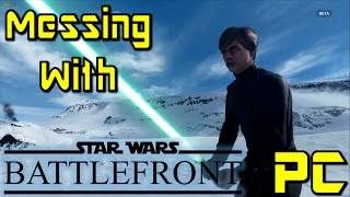 Messing With Star Wars Battlefront PC Beta - LUUUKEEE!!!