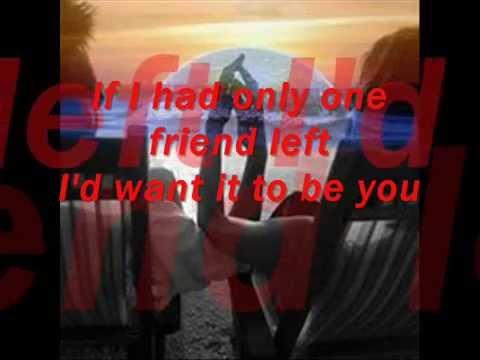 ONE FRIEND   ( Dan Seals  -  Lyrics)