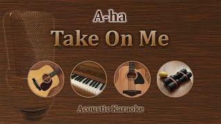 Take On Me - A ha (Acoustic Karaoke)