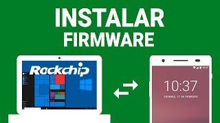 Instalar Firmware Dispositivos Rockchip Desempaquetado