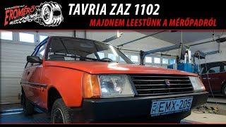 Totalcar Erőmérő: Tavria ZAZ 1102 - majdnem leestünk a mérőpadról