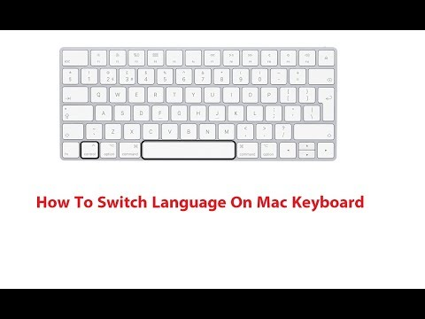 How To Switch Language On Mac Keyboard 2017 New