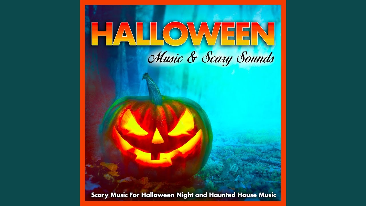 Scary Music (feat. Scary Music & Creepy Halloween Music)