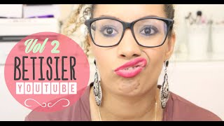♡BETISIER Vol 2: Youtube & Moi ! Thumbnail