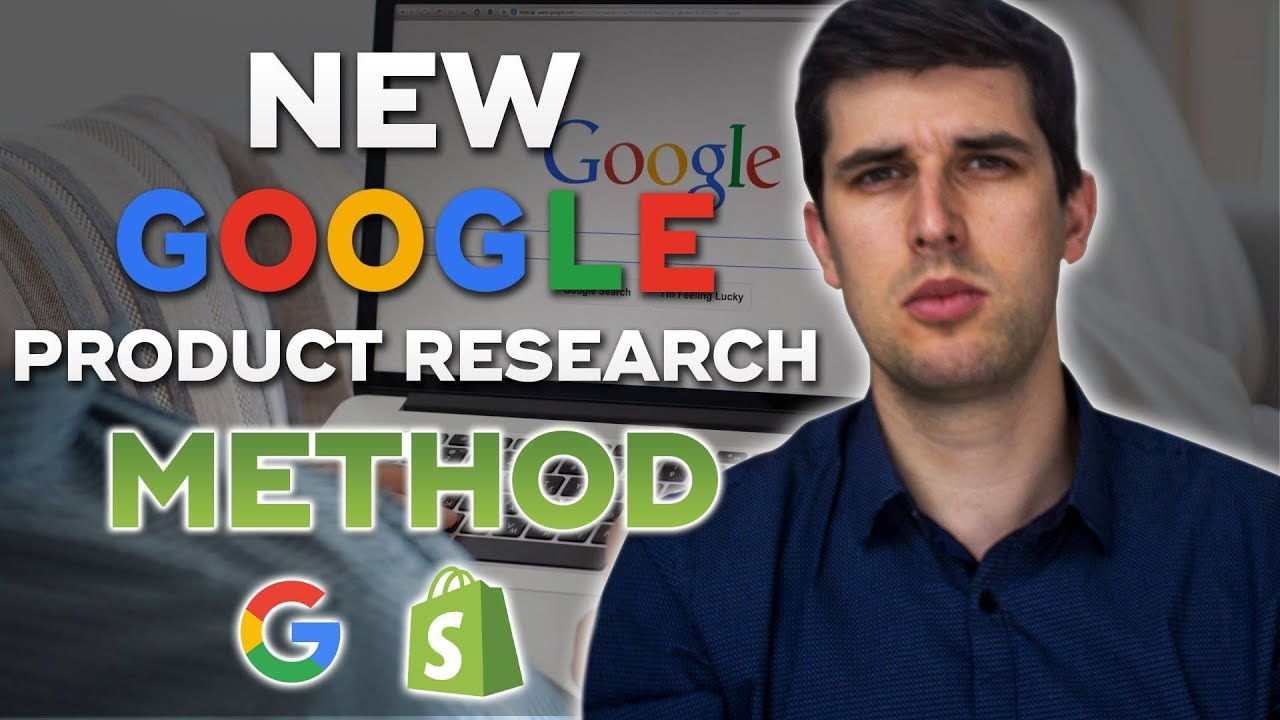 How To Use Google For Shopify Drop Shipping Product Research For FREE In 2019