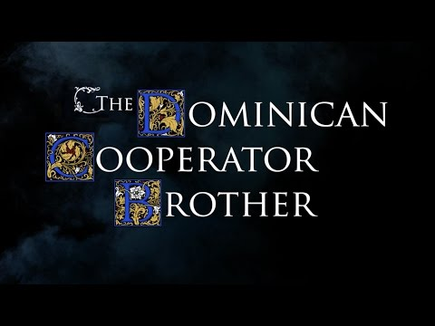 The Dominican Cooperator Brother