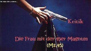 Die Frau mit der 45er Magnum - Ms.45 I Kritik I Abel Ferrera I Racheengel im Großstadtmoloch