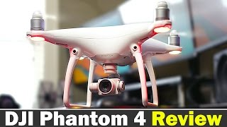 DJI Phantom 4 In-Depth Review - Best Drone ever?