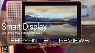 Why We Choose The Lenovo Smart Display with Google Assistant