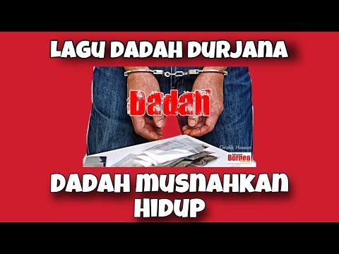 lagu Dadah Durjana smk bagan serai