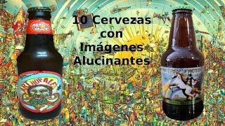 10 Cervezas con Imágenes ALUCINANTES/10 TRIPPY beer labels