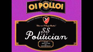 Oi Polloi - SS Politician (Full Album)