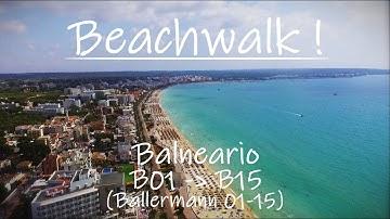 Beachwalk from Balneario B01 - B15 (Ballermann)│El Arenal to Can Pastilla│Playa de Palma Mallorca