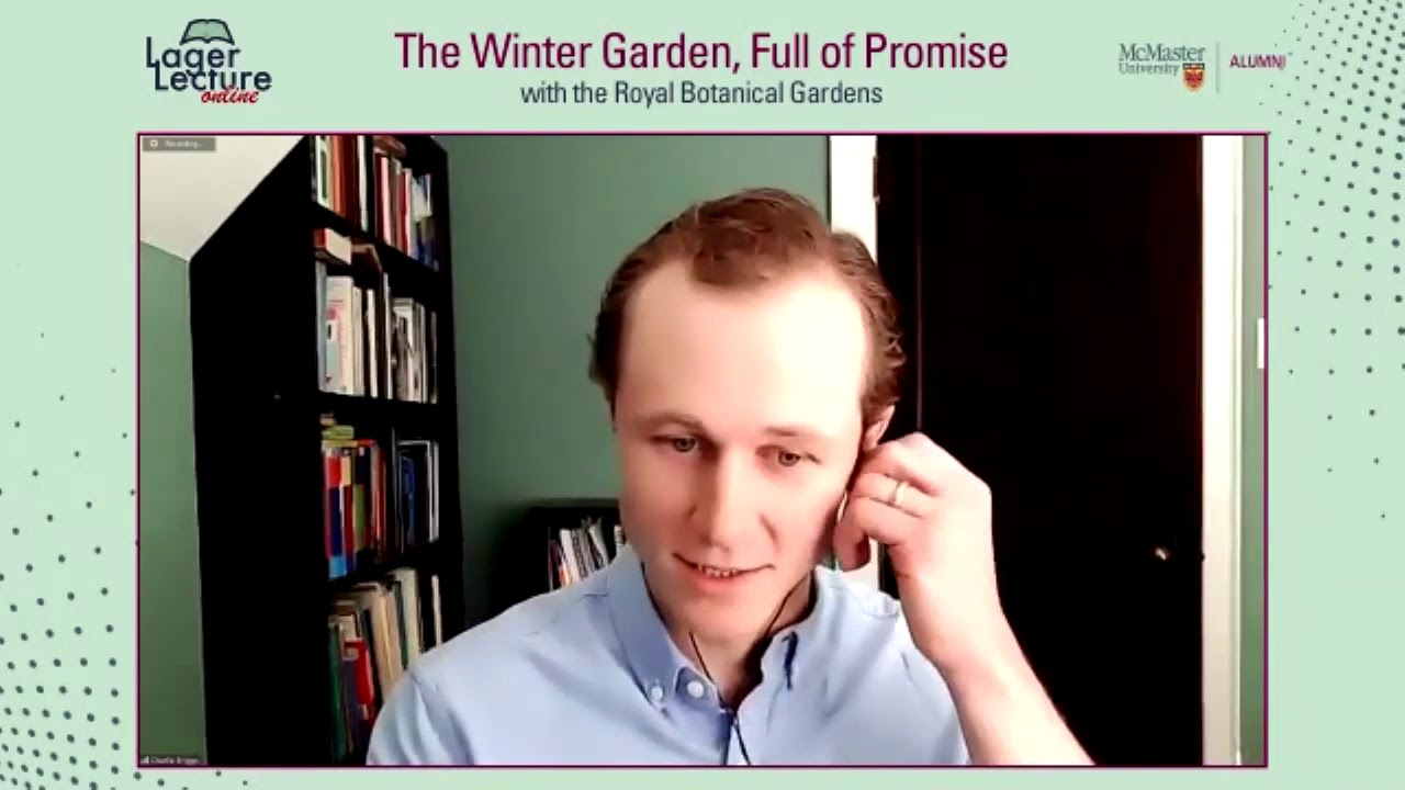 Image for Lager Lecture Online: The Winter Garden, Full of Promise with the Royal Botanical Gardens webinar