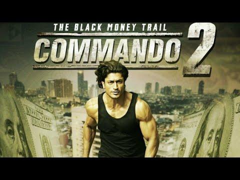 Download Commando 2 full movie best facts   Vidyut Jammwal   Adah Sharma  